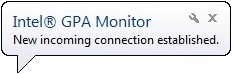 Intel Graphics Performance Analyzers m connection Viewing the Intel® GPA Monitor System Information