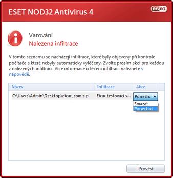 Nod32 ea scan clean Detekce infiltrace