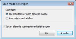Nod32 ea dialog mailplugins processing messages Scan meddelelser igen