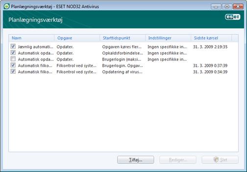 Nod32 ea scheduler window Planlægningsværktøj   nyt vindue