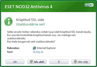 Nod32 ea dialog epfw new certificate Krüptitud SSL side