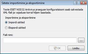 Nod32 ea importexport config Sätete importimine ja eksportimine
