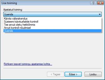 Nod32 ea scheduler task Uute toimingute loomine