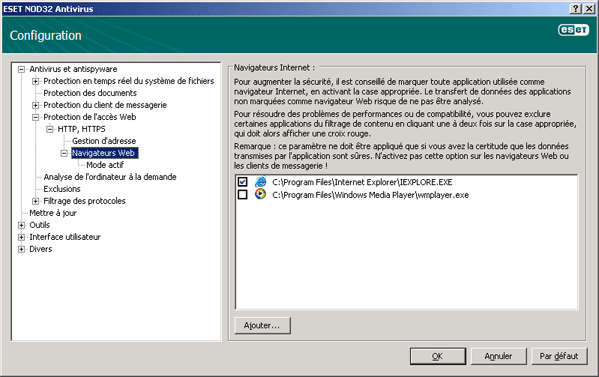 Nod32 ea config epfw browsers Navigateurs Internet