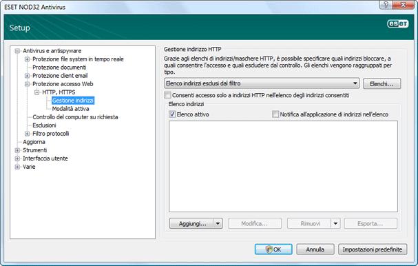 Nod32 ea config epfw scan http excludelist Gestione degli indirizzi HTTP