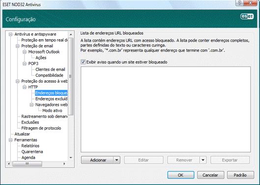 Nod32 ea config epfw scan http blacklist Endereços bloqueados