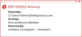 Nod32 ea antivirus behavior and user interaction Vedenje protivirusne zaščite in uporabnikova interakcija