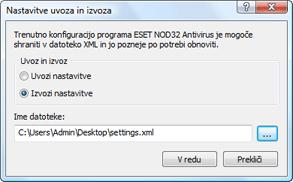 Nod32 ea importexport config Nastavitve uvoza in izvoza