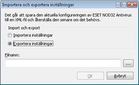 Nod32 ea importexport config Importera och exportera inställningar