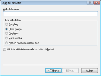 Nod32 ea scheduler type Lägga till aktivitet   aktivitetstyp