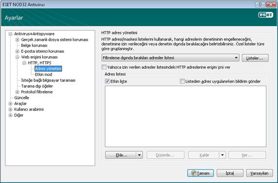 Nod32 ea config epfw scan http excludelist HTTP adres yönetimi