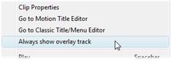 Pinnacle Studio image003 Introducing the overlay track