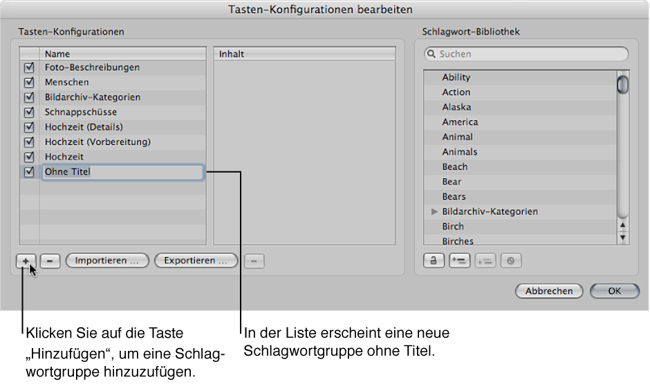 """Abbildung. Dialogfenster """"Tasten-Konfigurationen bearbeiten"""" mit einer neuen definierten Schlagwortgruppe ohne Titel in der Spalte """"Name""""."""