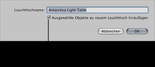 """Abbildung. Dialogfenster mit markiertem Feld """"Ausgewählte Objekte zu neuem Leuchttisch hinzufügen""""."""