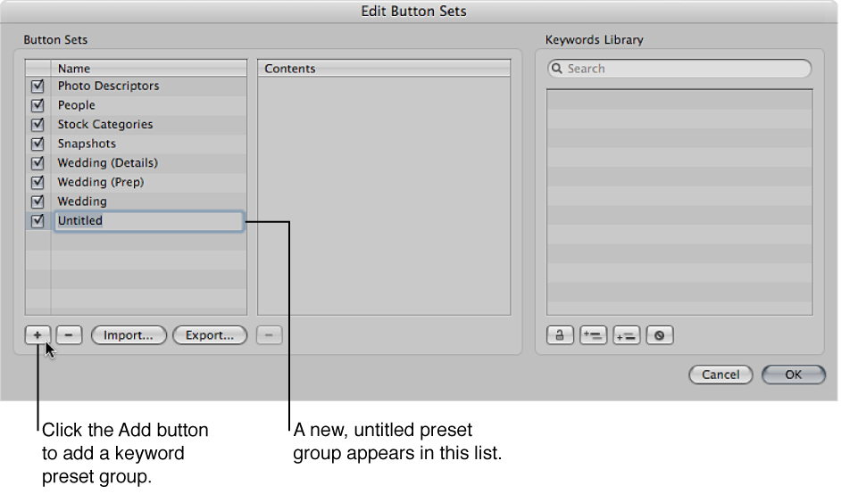 Figure. Edit Button Sets dialog showing a new, untitled keyword preset group in the Name column.