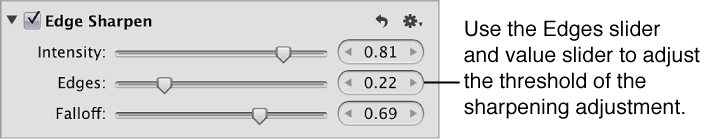 Figure. Edges controls in the Edge Sharpen area of the Adjustments inspector.