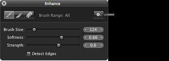 Figure. Brush Action pop-up menu in the Brush HUD for the Enhance adjustment.