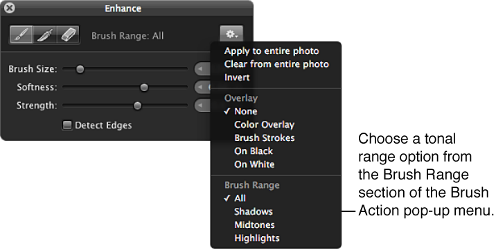Figure. Brush Range options in the Brush Action pop-up menu in the Brush HUD.