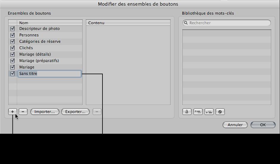 Figure. Zone de dialogue «Modifier des ensembles de boutons» affichant un nouveau groupe de mots-clés prédéfinis sans titre dans la colonne Nom.