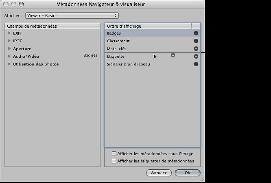 Figure. Glissement des champs de métadonnées vers leurs nouvelles positions dans la colonne Ordre d'affichage de la zone de dialogue Métadonnées Navigateur & visualiseur.