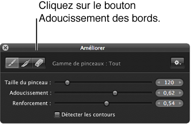 Figure. Bouton Adoucissement de la palette Pinceau pour l'ajustement Améliorer.