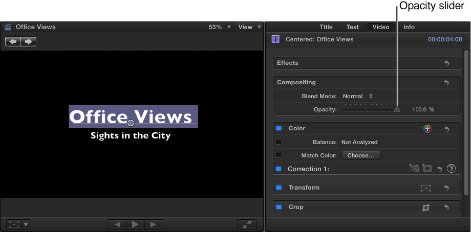 Title text in Viewer on left and Video inspector on right showing Opacity slider