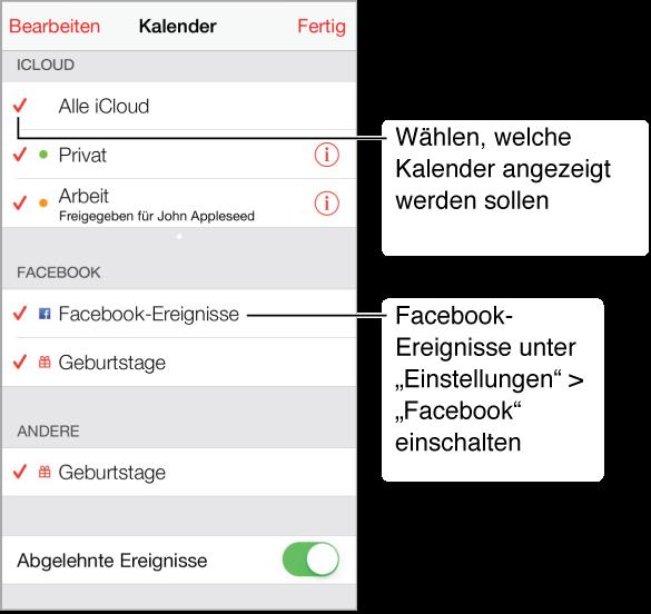 """In der Kalenderlisten werden die Kalender, die aktiv sind, mit einem Häkchen markiert. Wenn Facebook im Bereich """"Einstellungen"""" konfiguriert ist, können Sie die Facebook-Ereignisse und die Geburtstagskalender aktivieren."""