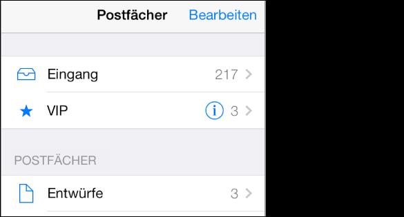 """Bildschirm """"Postfächer"""" mit dem Posteingang und dem mit einem Stern gekennzeichneten Postfach """"VIP"""". Im Posteingang befinden sich 217 Nachrichten, im Postfach """"VIP"""" 3 Nachrichten. Das Postfach """"Entwürfe"""" wird ganz unten angezeigt."""