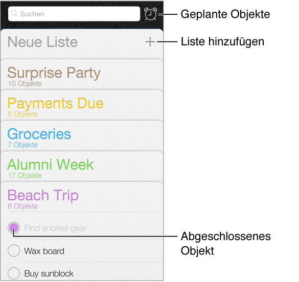 Die App für Erinnerungen. Die Taste zum Anzeigen termingebundener Erinnerungen mit Fälligkeitsdatum. Abgeschlossene Objekte sind markiert. Sie können eine neue Erinnerungsliste erstellen.