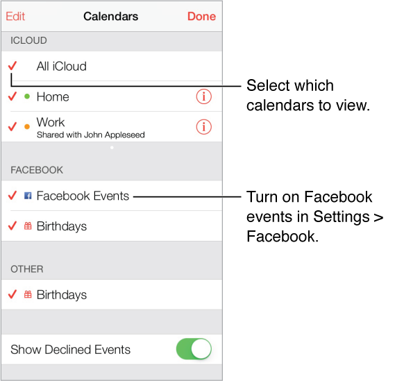 The calendars list indicates with a checkmark which calendars are active. You can turn on the Facebook events and Birthdays calendars if you have facebook configured in Settings.
