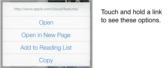 Touch and hold a link to see the destination address, along with buttons for opening the page, opening it in a new page, adding it to your reading list, or copying the address.