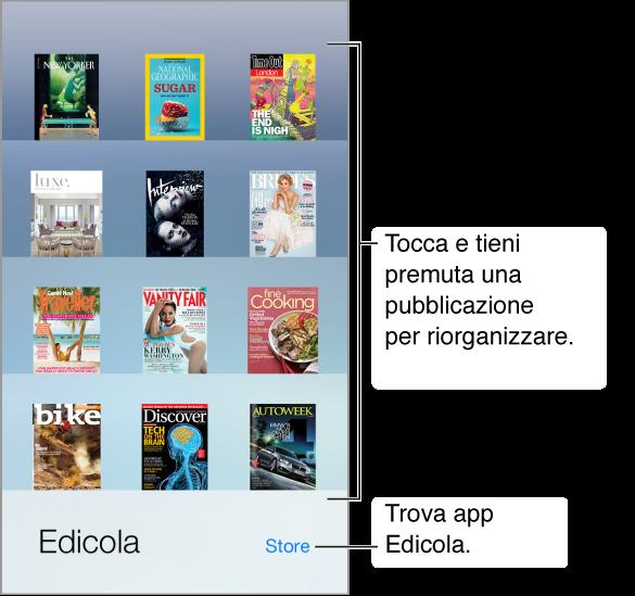 Lo scaffale di Edicola con delle app. Tocca e mantieni premuta una rivista per riorganizzare lo scaffale. Tocca il pulsante Store in basso a destra, per trovare app di Edicola.