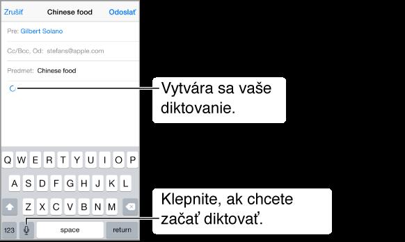 Vytváraná emailová správa. Na mieste, kam bude vložený diktovaný text, je zobrazená šípka kruhového tvaru. Na klávesnici sa naľavo od medzerníka nachádza kláves diktovania.