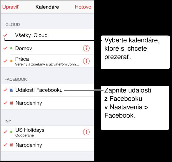 Zoznam kalendárov označuje aktívne kalendáre pomocou fajky. Ak máte vnastaveniach nakonfigurovaný Facebook účet, môžete zapnúť udalosti zFacebooku anarodeninové kalendáre.