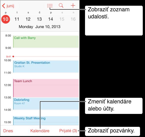Kalendár vzobrazení dňa. Ak chcete zmeniť účty kalendárov, klepnite na tlačidlo Kalendáre. Ak chcete zobraziť pozvánky, klepnite na prijaté správy.