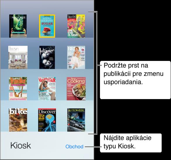 Polica aplikácie Kiosk s aplikáciami. Ak chcete preusporiadať policu, podržte prst na publikácii. Ak chcete vyhľadať aplikácie typu Kiosk, klepnite na tlačidlo Obchod v pravom dolnom rohu.