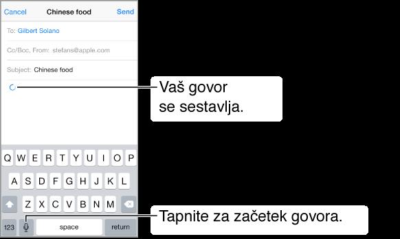 Sestavljanje e-poštnega sporočila. Mesto, kjer bo narekovano besedilo, kaže krožna puščica. Na tipkovnici se levo od preslednice prikaže tipka za narekovanje.