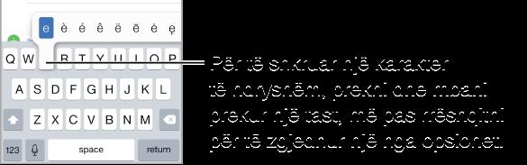 """Ekran që tregon karakteret alternative për tastin """"e""""."""