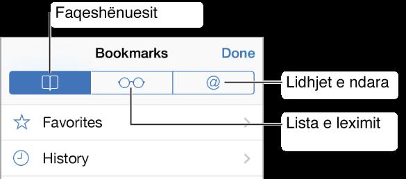 Prekni butonin Bookmarks për të parë faqeshënuesit dhe historinë e shfletimit, listën e leximit dhe lidhjet në tweet nga personat që ndiqni.