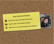 Image of Faces corkboard on how to get started