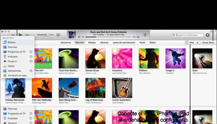 Visualización de la ventana de iTunes: Su biblioteca de iTunes almacena todo su contenido digital; Conecte el iPod, iPhone o iPad para configurarlo; iTunes Store le permite descargar música, películas, programas de TV, audiolibros y mucho más