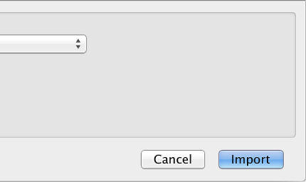 Figure. Import button in the Import dialog.