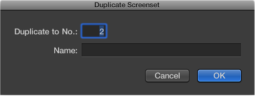 Figure. Duplicate Screenset dialog.