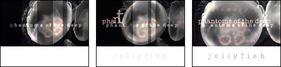 Three images showing sequential text animation over a background of swimming jellyfish