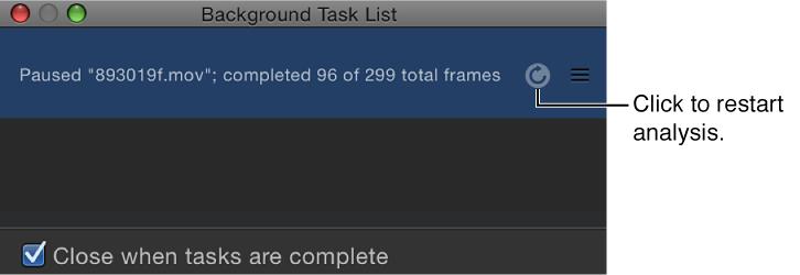 Background Task List showing restart clip analysis button