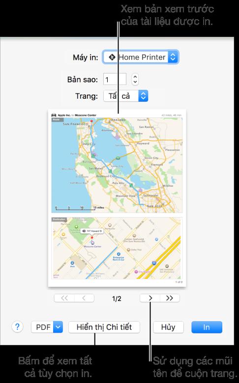 Các biểu tượng trong menu bật lên Máy in biểu thị trạng thái của máy in. Hộp thoại In hiển thị bản xem trước nhỏ cho tác vụ in. Bấm vào nút Hiển thị Chi tiết để xem tất cả các tùy chọn in