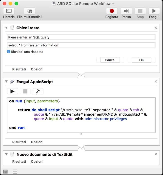 Schermata di un flusso di lavoro di Automator che chiede una query SQL e la esegue.