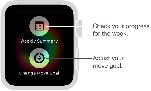 In the Activity app, press the screen to change your daily Move goal.