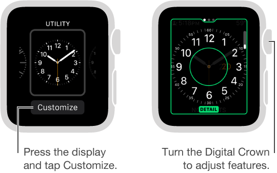 Utility watch face on the left. Tap Customize button. Customize screen on the right with clock detail feature highlighted. Turn the Digital Crown to change options.