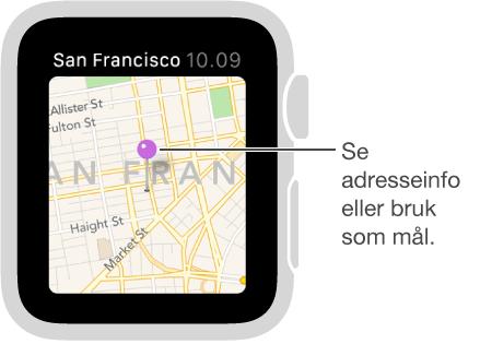 Bruk kartnålen for å få opp en omtrentlig adresse for et punkt på kartet, eller bruk den som en destinasjon for veibeskrivelser.